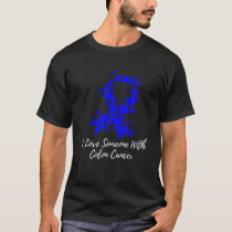 I Love Someone With Colon Cancer Awareness T-Shirt