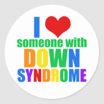 I Love Someone With Down Syndrome Classic Round Sticker