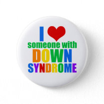 I Love Someone With Down Syndrome Pinback Button