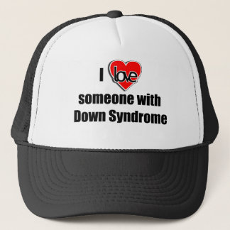 I Love Someone with Down Synrome Trucker Hat