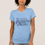 i love someone with epilepsy tee shirts