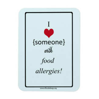 I Love Someone with Food Allergies Magnet