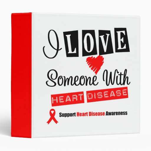 I Love Someone With Heart Disease Binder