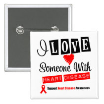 I Love Someone With Heart Disease Button
