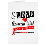 I Love Someone With Heart Disease Card