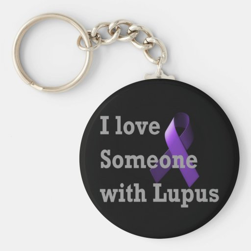 I love someone with Lupus Keychain