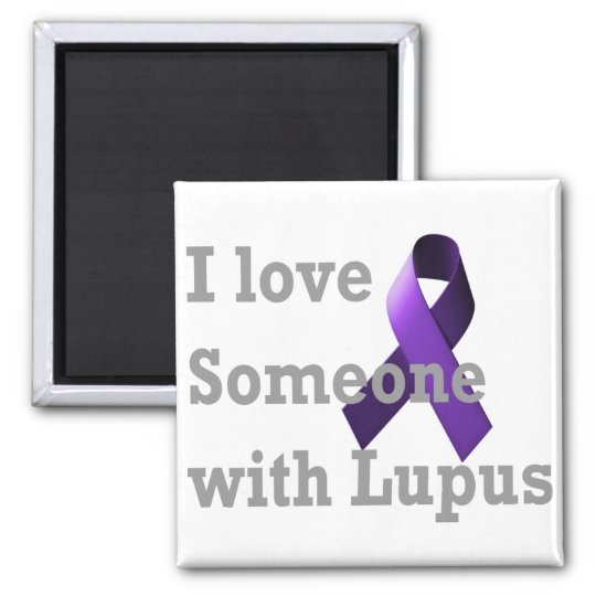 I love someone with Lupus Magnet