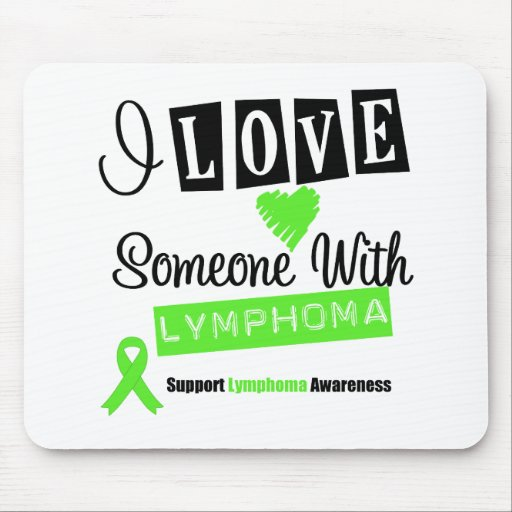 I Love Someone With Lymphoma Mouse Pad
