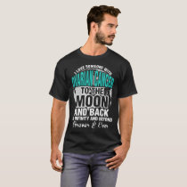 I Love Someone With Ovarian Cancer To The Moon Tee