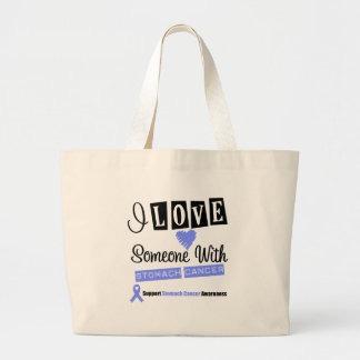 I Love Someone With Stomach Cancer Canvas Bag