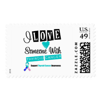 I Love Someone With Thyroid Cancer Postage Stamps