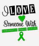 I Love Someone With Traumatic Brain Injury T Shirts
