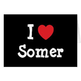 I love Somer heart T-Shirt Card