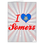 I Love Somers, Connecticut Card