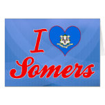 I Love Somers, Connecticut Greeting Card
