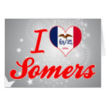 I Love Somers, Iowa Greeting Cards