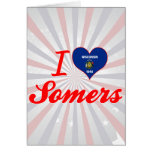 I Love Somers, Wisconsin Greeting Cards
