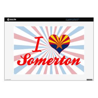 "I Love Somerton, Arizona Skin For 15"" Laptop"