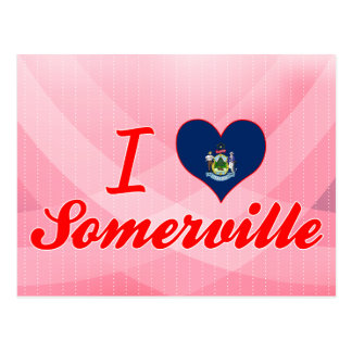 I Love Somerville, Maine Postcards