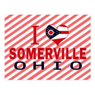 I love Somerville, Ohio Post Cards