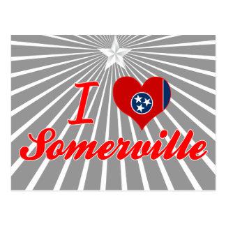 I Love Somerville, Tennessee Postcards