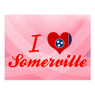 I Love Somerville, Tennessee Post Cards