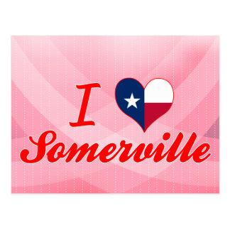 I Love Somerville, Texas Post Card