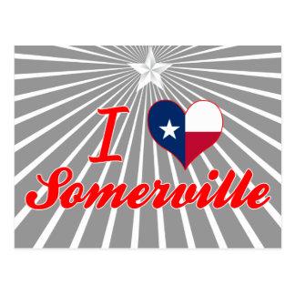 I Love Somerville, Texas Postcard
