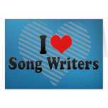I Love Song Writers Greeting Card