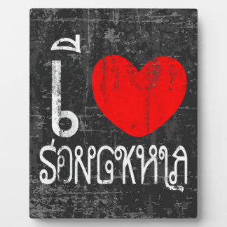 I Love Songkhla or I Heart Songkhla Plaque