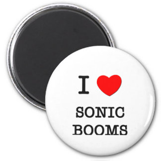 I Love Sonic Booms Refrigerator Magnets