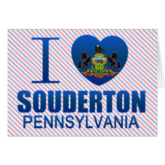 I Love Souderton, PA Cards