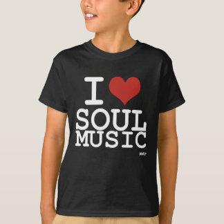 I love Soul Music T-Shirt