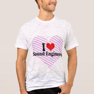 I Love Sound Engineers T-Shirt