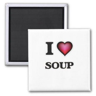 I Love Soup 2 Inch Square Magnet