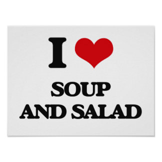 I love Soup And Salad Poster