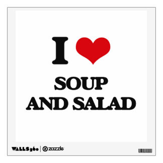 I love Soup And Salad Wall Sticker