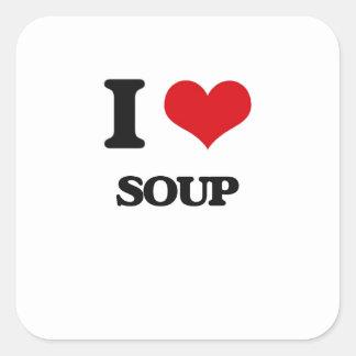I love Soup Square Sticker