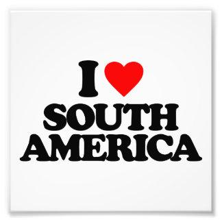 I LOVE SOUTH AMERICA PHOTO