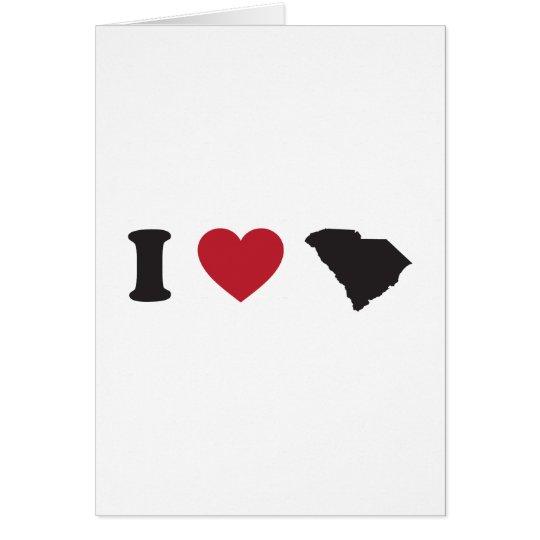 I Love South Carolina Card
