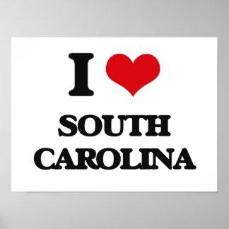 I love South Carolina Poster