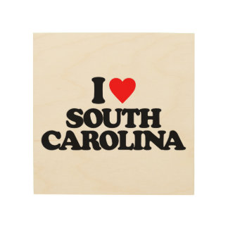 I LOVE SOUTH CAROLINA WOOD PRINTS