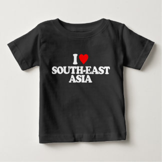 I LOVE SOUTH-EAST ASIA BABY T-Shirt