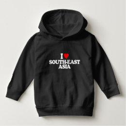 I LOVE SOUTH-EAST ASIA HOODIE