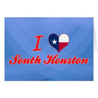 I Love South Houston, Texas Greeting Card