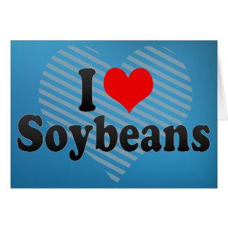 I Love Soybeans Card
