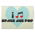 I Love Space Age Pop Greeting Card
