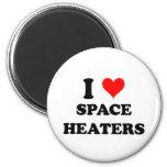 I Love Space Heaters Fridge Magnet