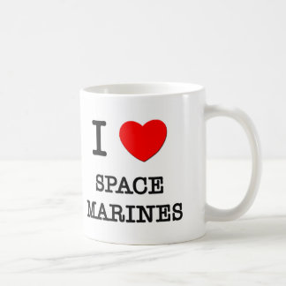 I Love Space Marines Mugs