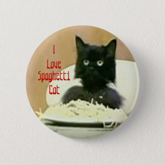 I love Spaghetti cat button